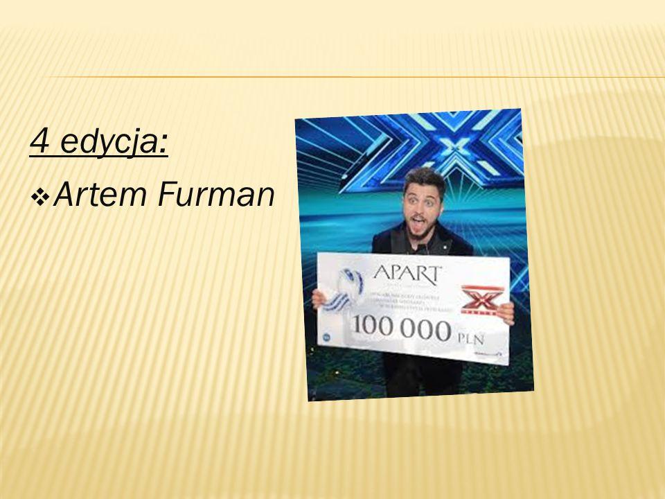 4 edycja:  Artem Furman
