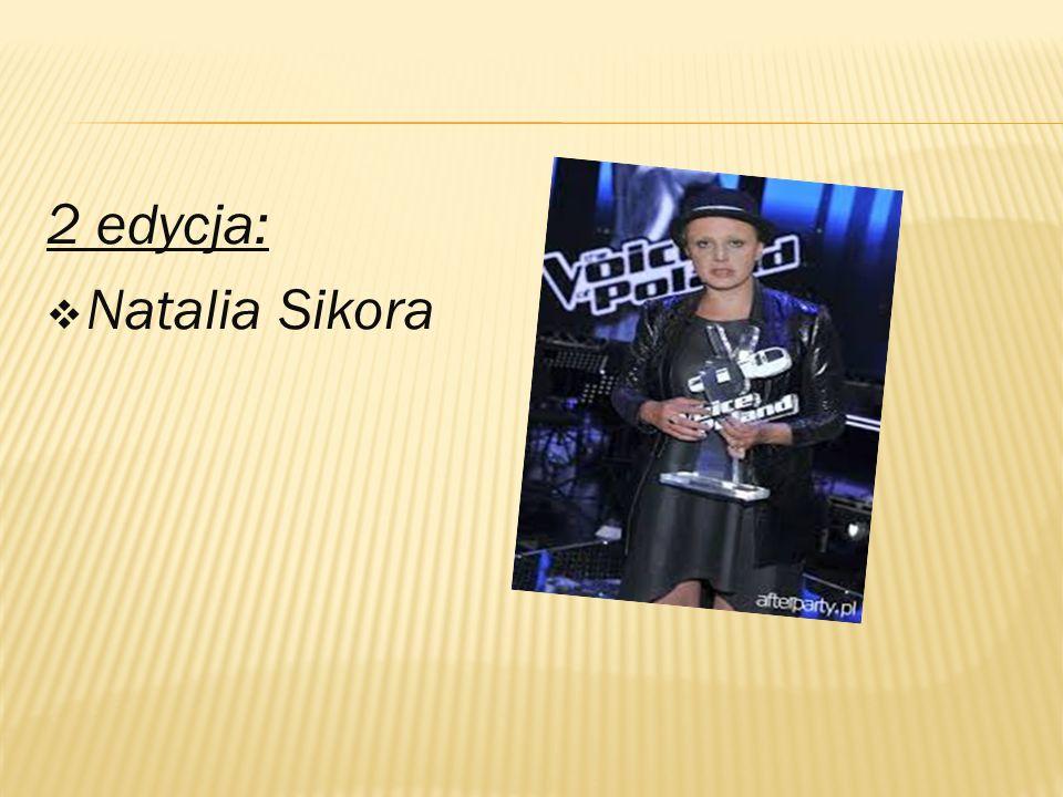 2 edycja:  Natalia Sikora