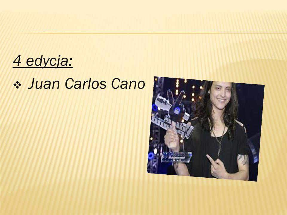 4 edycja:  Juan Carlos Cano