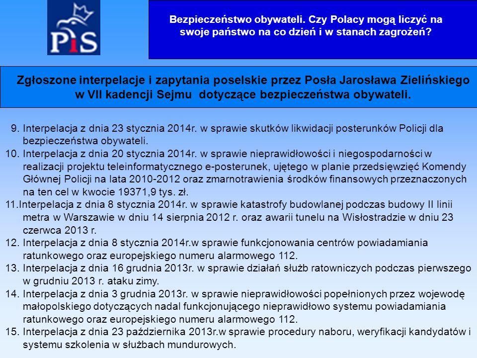 9. Interpelacja z dnia 23 stycznia 2014r.