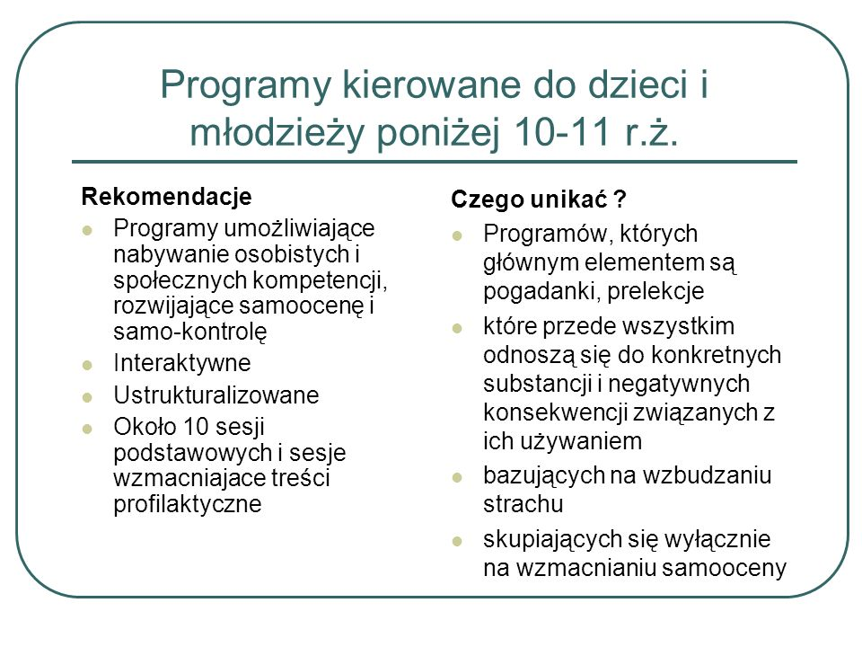 Programy kierowane do dzieci i młodzieży poniżej 10-11 r.ż.
