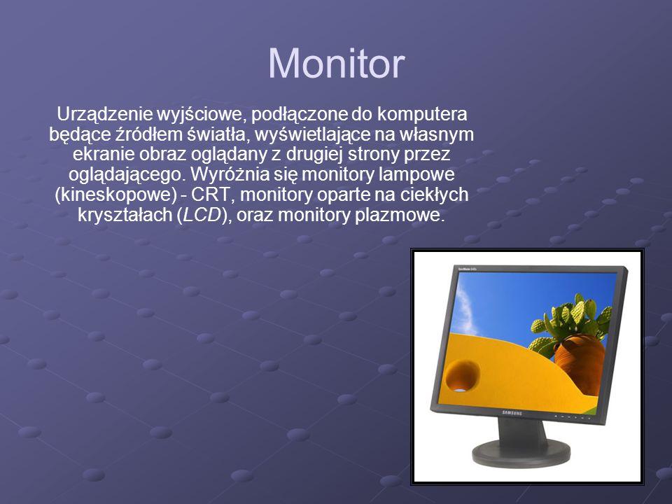 Monitor Urządzenie wyjściowe, podłączone do komputera będące źródłem światła, wyświetlające na własnym ekranie obraz oglądany z drugiej strony przez o