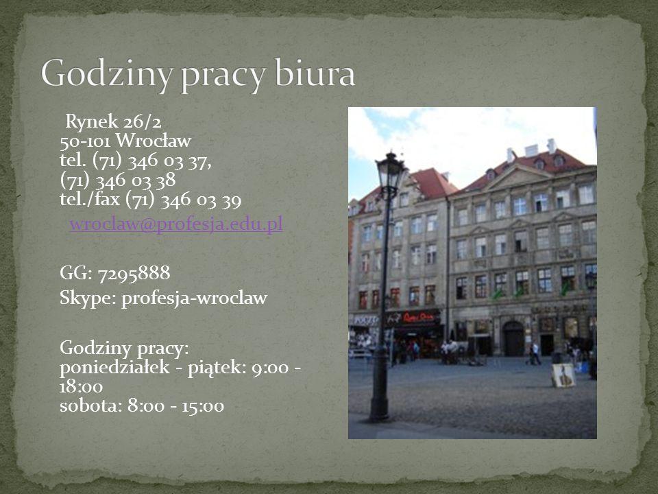 Rynek 26/2 50-101 Wrocław tel.