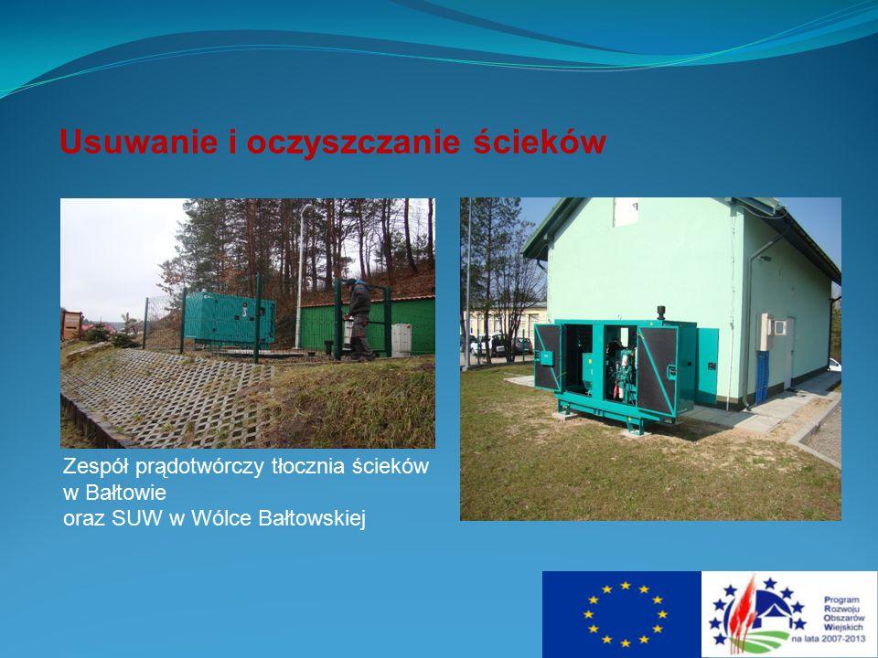 Usuwanie i oczyszczanie ścieków Zespół prądotwórczy tłocznia ścieków w Bałtowie oraz SUW w Wólce Bałtowskiej