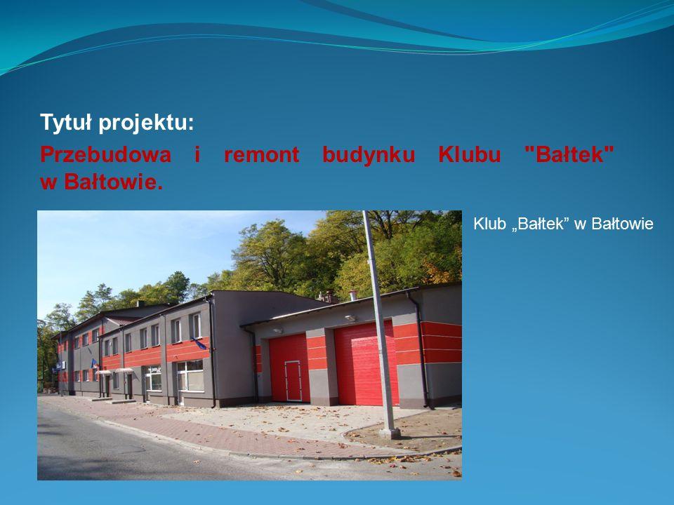 Tytuł projektu: Przebudowa i remont budynku Klubu