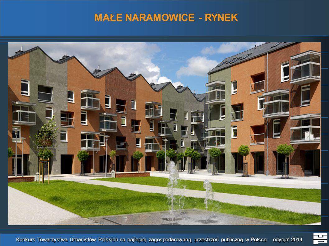 MAŁE NARAMOWICE - RYNEK Konkurs Towarzystwa Urbanistów Polskich na najlepiej zagospodarowaną przestrzeń publiczną w Polsce edycja' 2014
