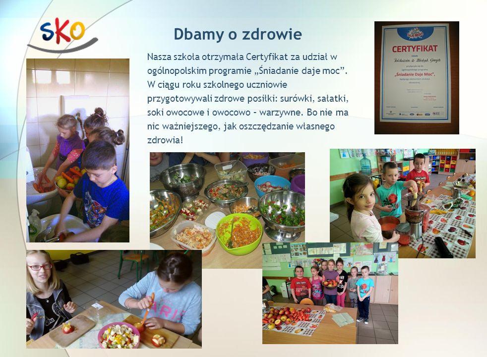 """Dbamy o zdrowie Nasza szkoła otrzymała Certyfikat za udział w ogólnopolskim programie """"Śniadanie daje moc ."""