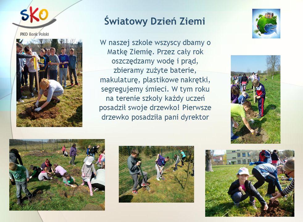 Światowy Dzień Ziemi W naszej szkole wszyscy dbamy o Matkę Ziemię.