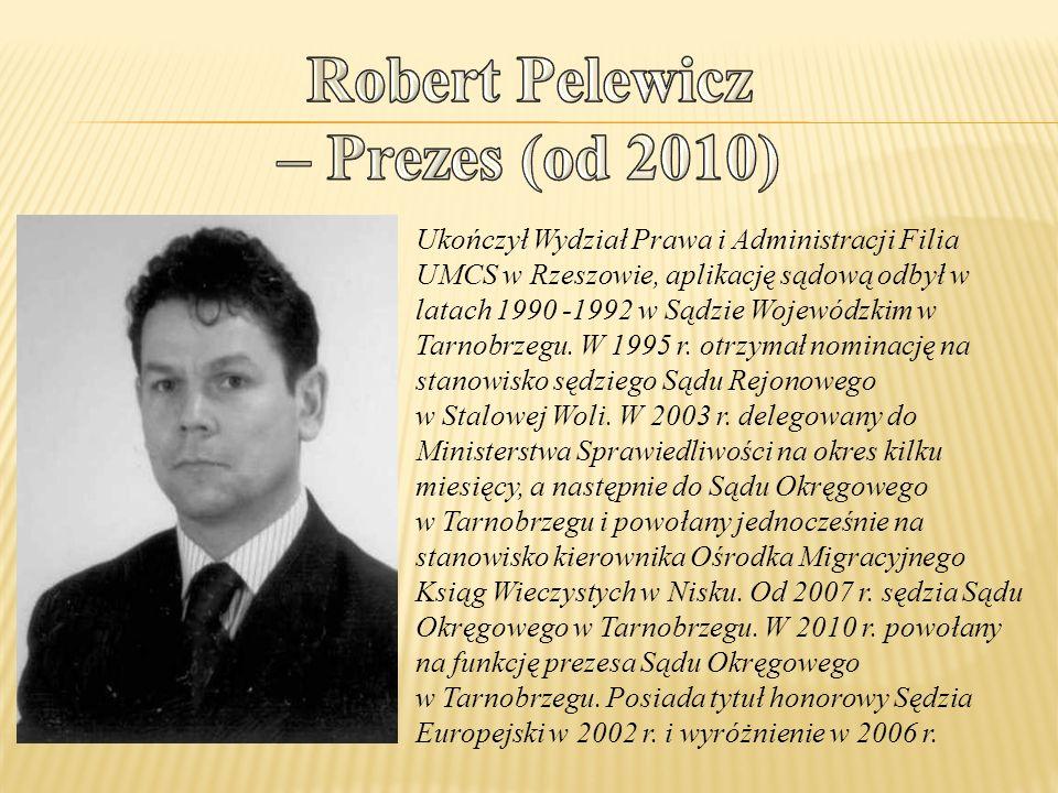 Ukończył Wydział Prawa i Administracji Filia UMCS w Rzeszowie, aplikację sądową odbył w latach 1990 -1992 w Sądzie Wojewódzkim w Tarnobrzegu. W 1995 r