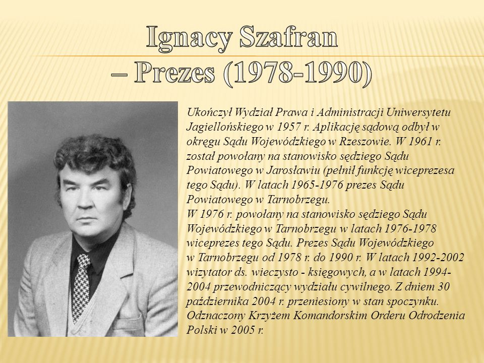 Ukończył Wydział Prawa i Administracji Uniwersytetu Jagiellońskiego w 1957 r.