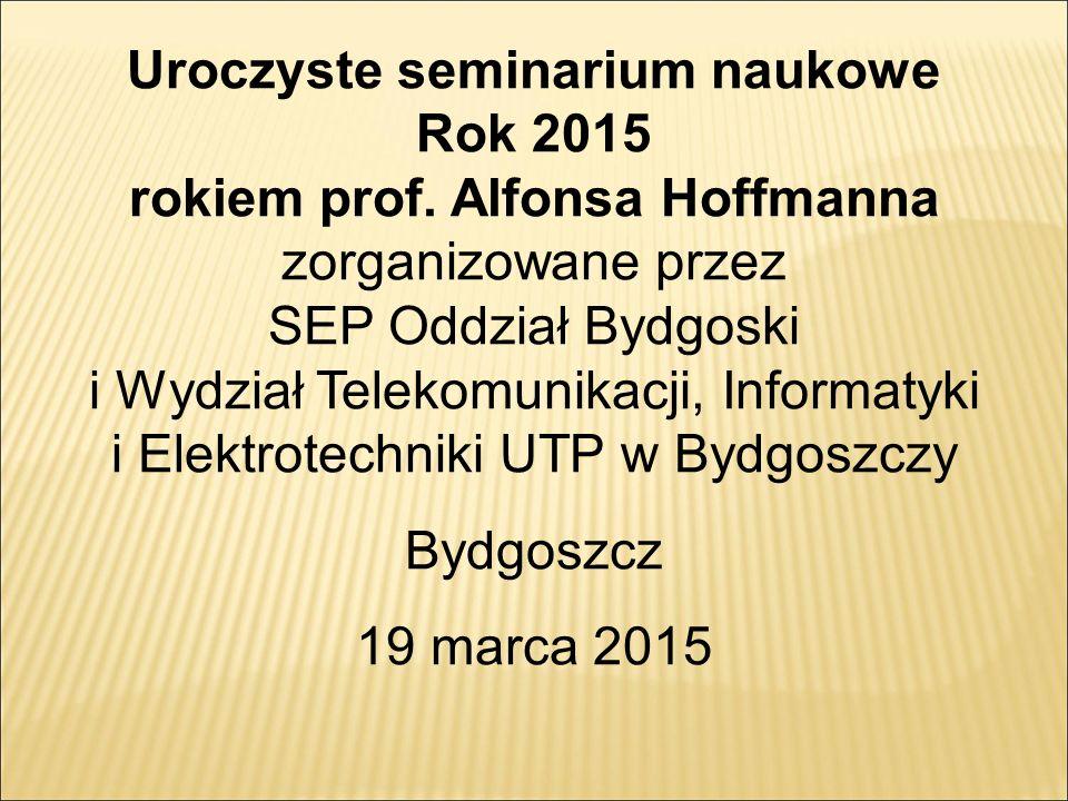 Uroczyste seminarium naukowe Rok 2015 rokiem prof.