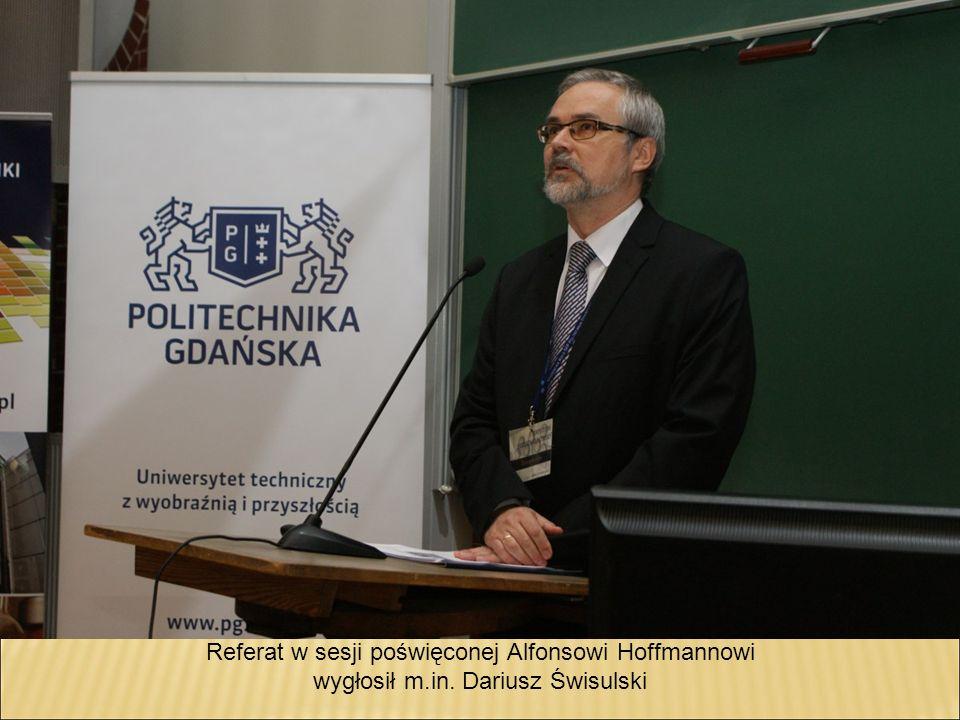 Referat w sesji poświęconej Alfonsowi Hoffmannowi wygłosił m.in. Dariusz Świsulski