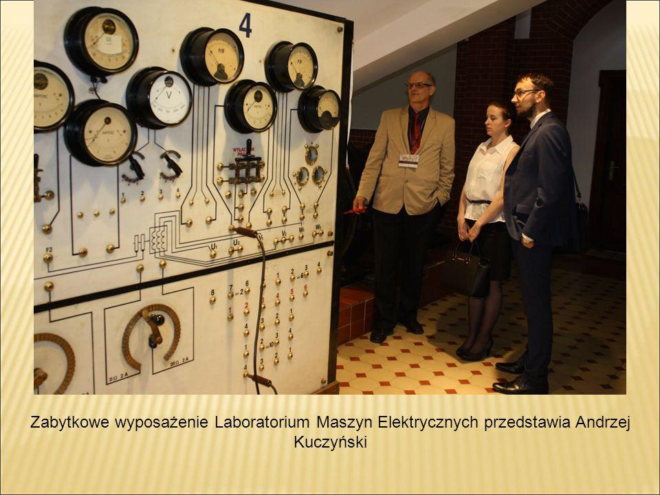 Zabytkowe wyposażenie Laboratorium Maszyn Elektrycznych przedstawia Andrzej Kuczyński