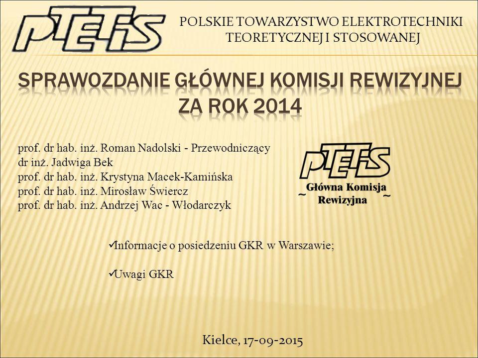 POLSKIE TOWARZYSTWO ELEKTROTECHNIKI TEORETYCZNEJ I STOSOWANEJ prof.