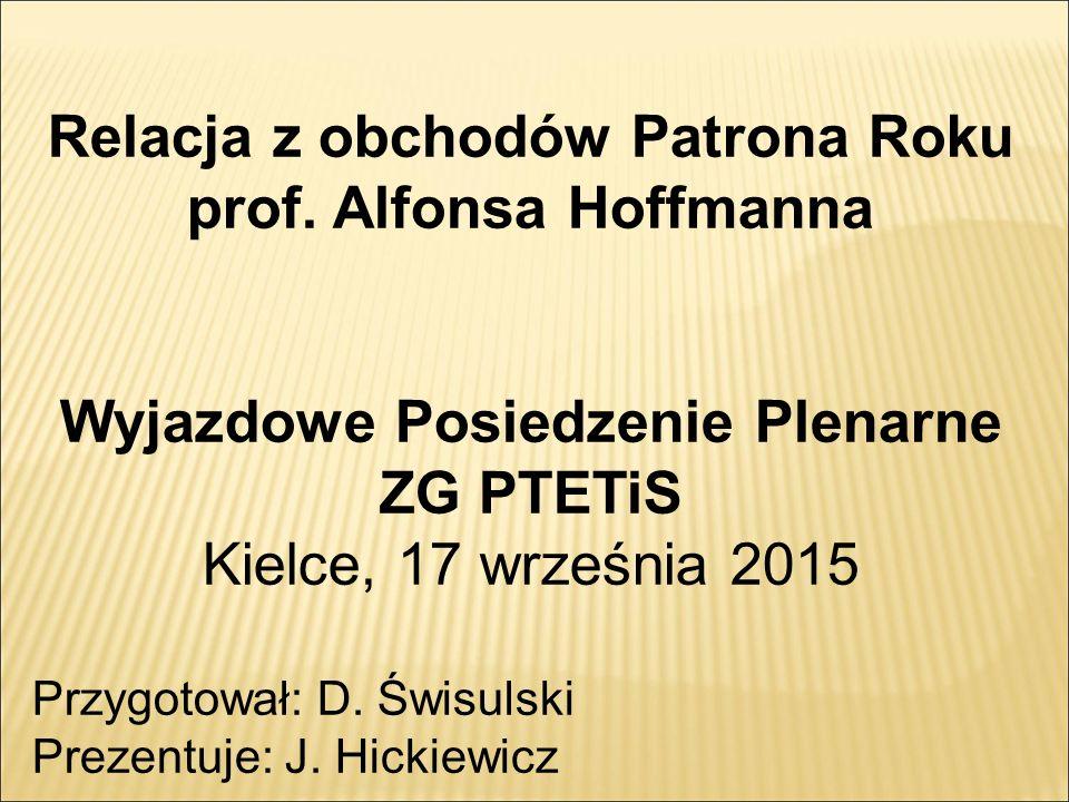 Relacja z obchodów Patrona Roku prof.