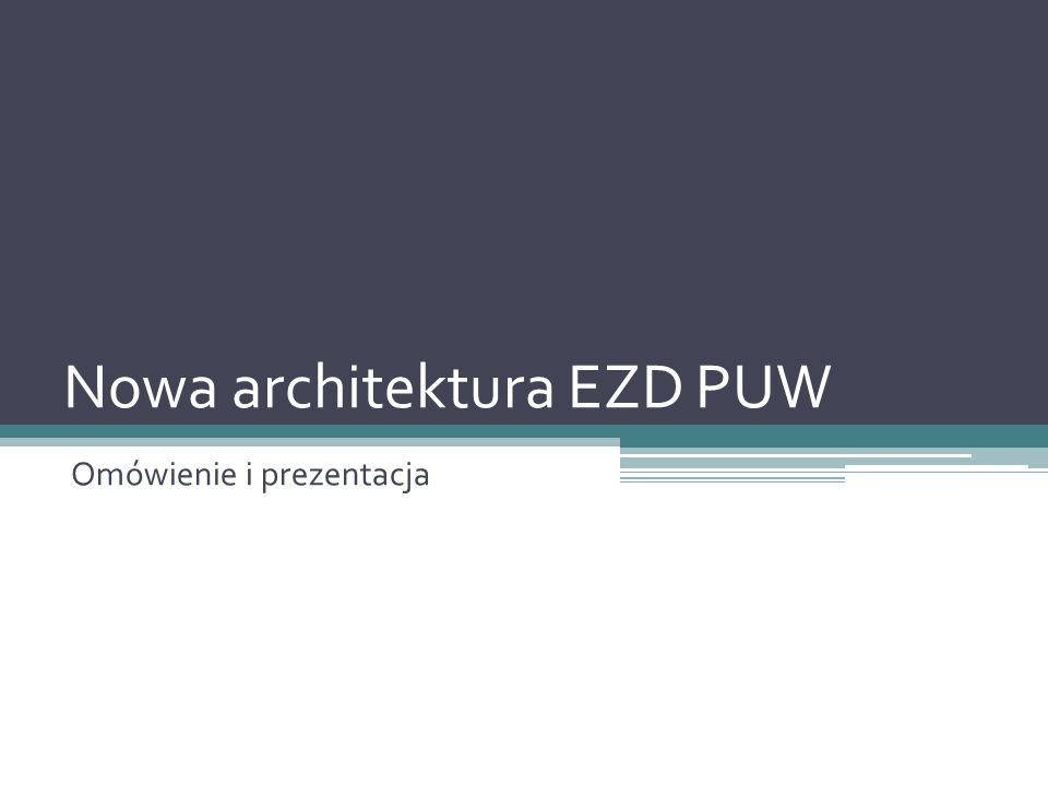 """Podstawy konstrukcji EZD System webowy Technologia.NET Terminale """"cienki klient Budowa modułowa Komunikacja zewnętrzna: ▫ Szyna usług ▫ API systemowe Architektura wysokopoziomowa"""