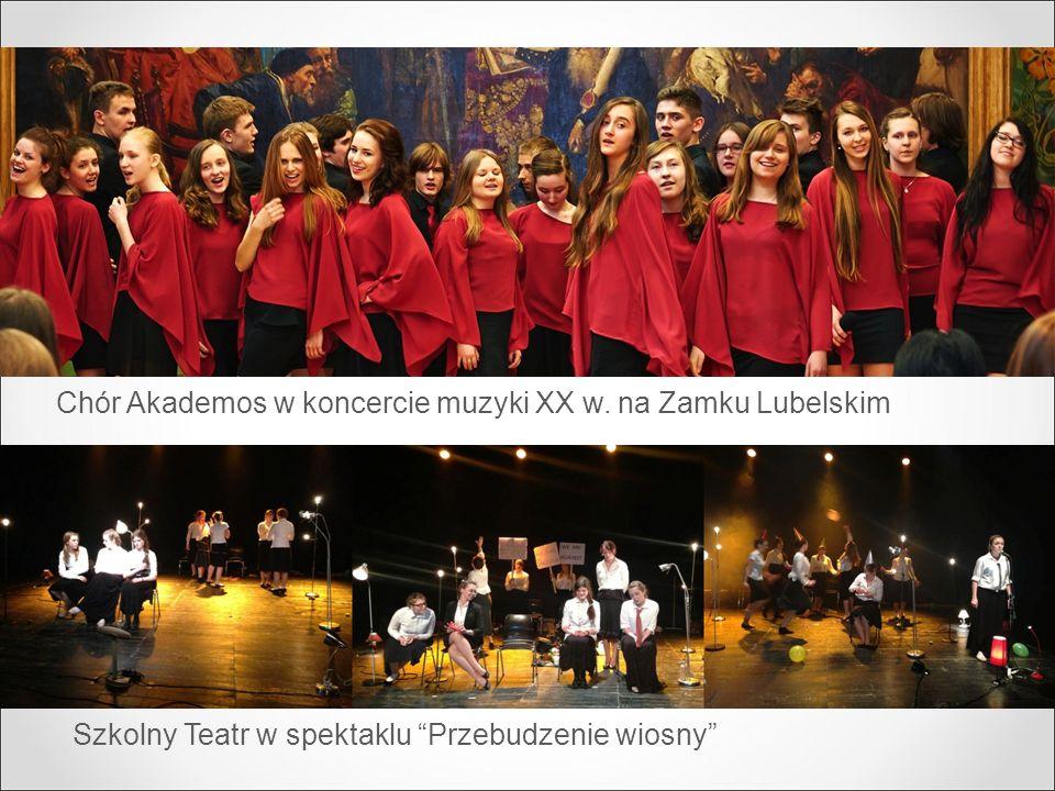 """Chór Akademos w koncercie muzyki XX w. na Zamku Lubelskim Szkolny Teatr w spektaklu """"Przebudzenie wiosny"""""""