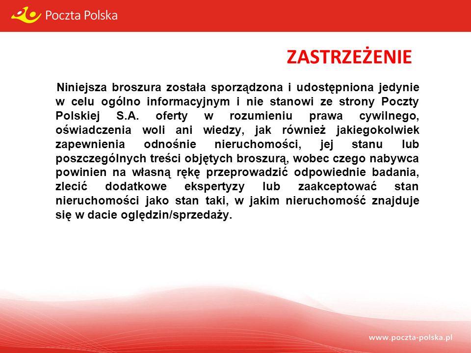 ZASTRZEŻENIE Niniejsza broszura została sporządzona i udostępniona jedynie w celu ogólno informacyjnym i nie stanowi ze strony Poczty Polskiej S.A. of