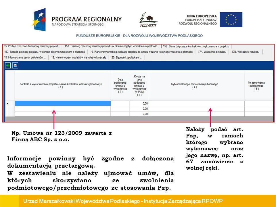 Urząd Marszałkowski Województwa Podlaskiego - Instytucja Zarządzająca RPOWP Np.