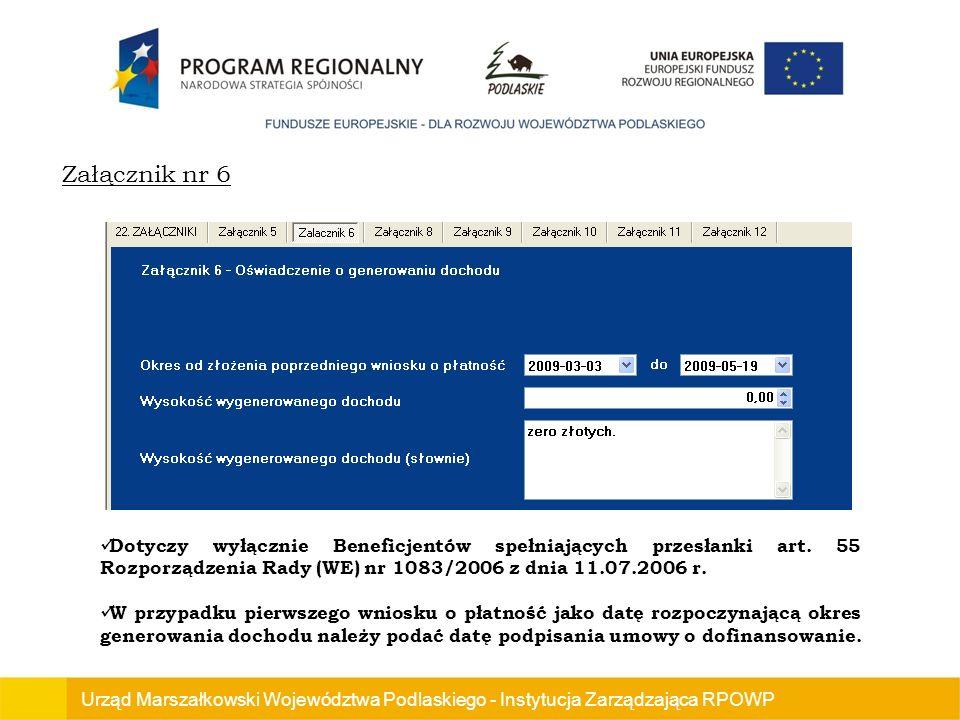 Urząd Marszałkowski Województwa Podlaskiego - Instytucja Zarządzająca RPOWP Dotyczy wyłącznie Beneficjentów spełniających przesłanki art.