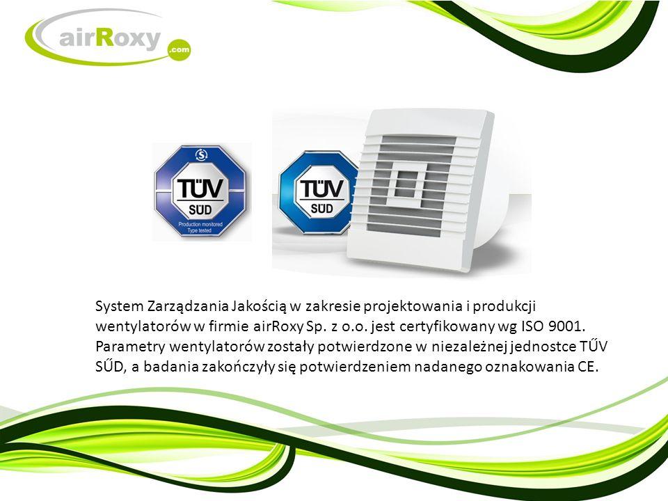 System Zarządzania Jakością w zakresie projektowania i produkcji wentylatorów w firmie airRoxy Sp.