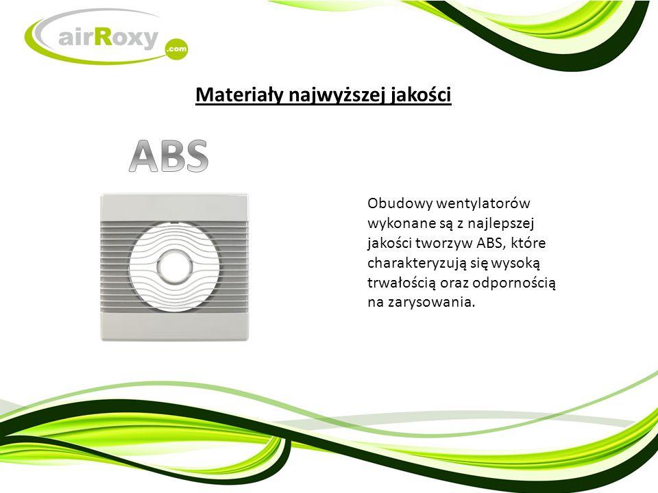Obudowy wentylatorów wykonane są z najlepszej jakości tworzyw ABS, które charakteryzują się wysoką trwałością oraz odpornością na zarysowania.
