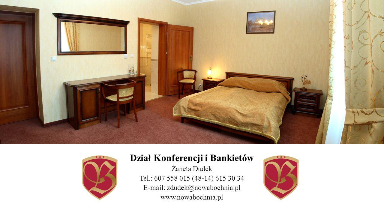 Dział Konferencji i Bankietów Żaneta Dudek Tel.: 607 558 015 (48-14) 615 30 34 E-mail: zdudek@nowabochnia.pl www.nowabochnia.pl