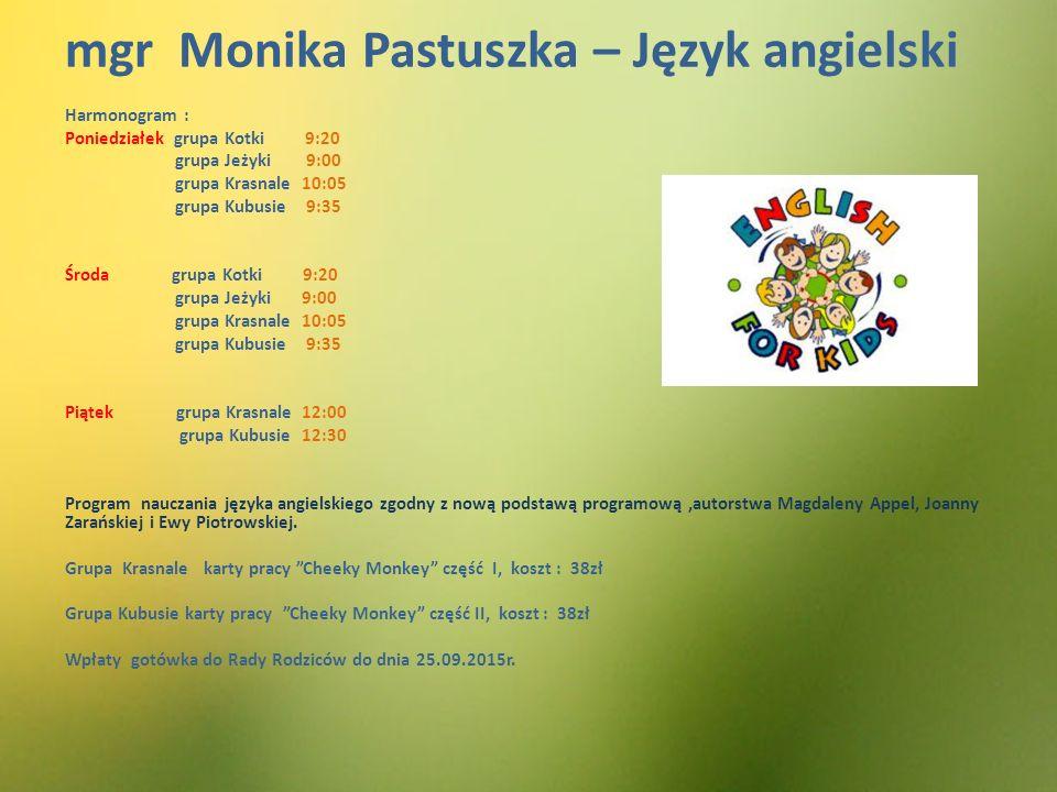Logopeda : mgr Monika Tracz – mgr Emilia Dudek Harmonogram : Poniedziałek 9:00-14:00 Środa 10:00 – 15:00 Piątek 9:00-12:00
