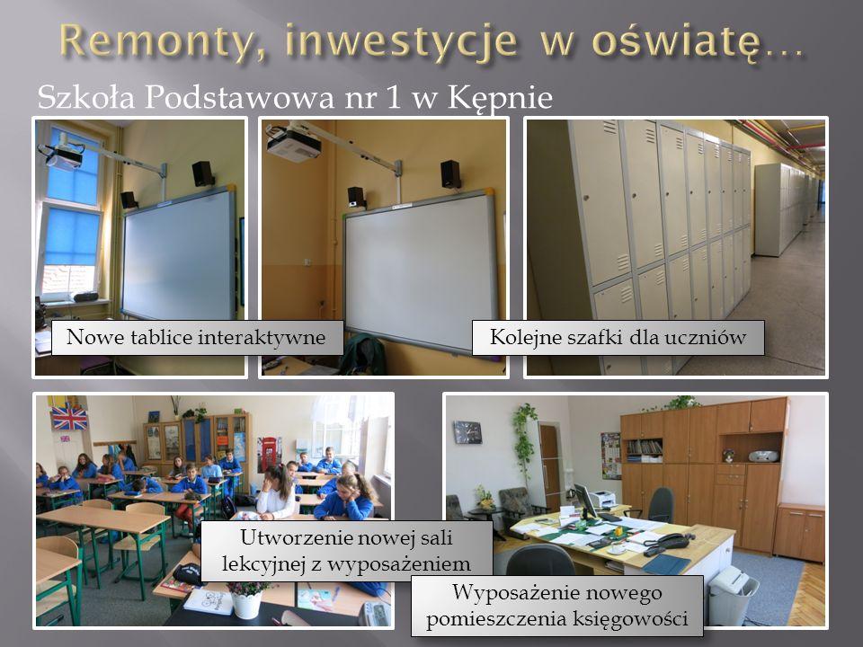 Szkoła Podstawowa nr 1 w Kępnie Nowe tablice interaktywne Kolejne szafki dla uczniów Utworzenie nowej sali lekcyjnej z wyposażeniem Wyposażenie nowego pomieszczenia księgowości