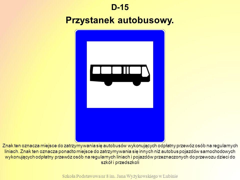 D-15 Szkoła Podstawowa nr 8 im.