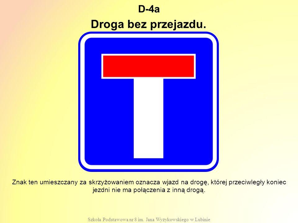 D-4a Szkoła Podstawowa nr 8 im.