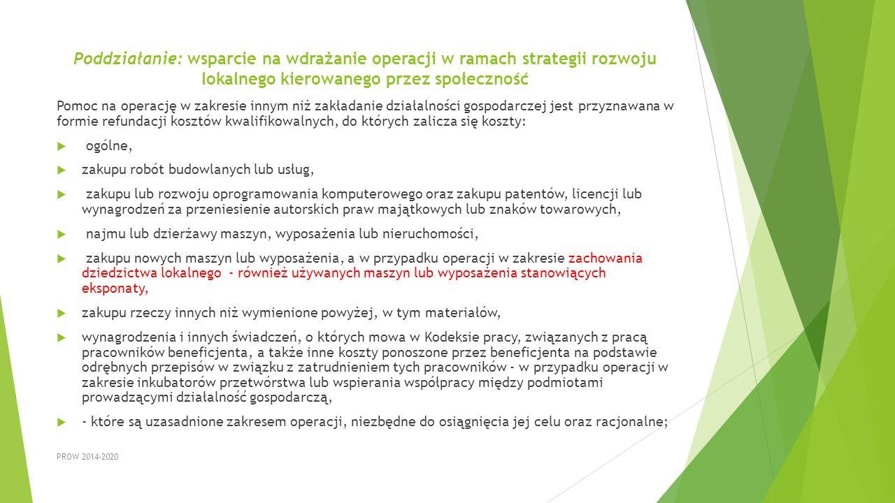 Poddziałanie: wsparcie na wdrażanie operacji w ramach strategii rozwoju lokalnego kierowanego przez społeczność Pomoc na operację w zakresie innym niż