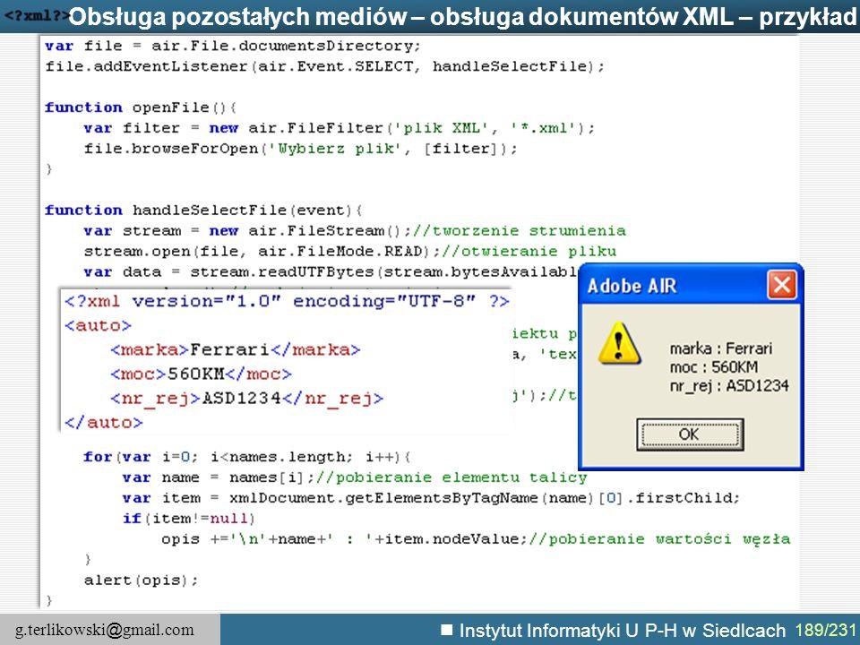 g.terlikowski @ gmail.com Instytut Informatyki U P-H w Siedlcach 189/231 Obsługa pozostałych mediów – obsługa dokumentów XML – przykład