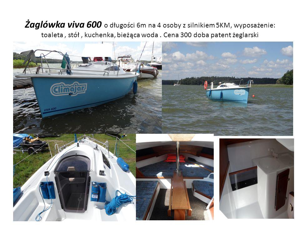 Żaglówka viva 600 o długości 6m na 4 osoby z silnikiem 5KM, wyposażenie: toaleta, stół, kuchenka, bieżąca woda. Cena 300 doba patent żeglarski