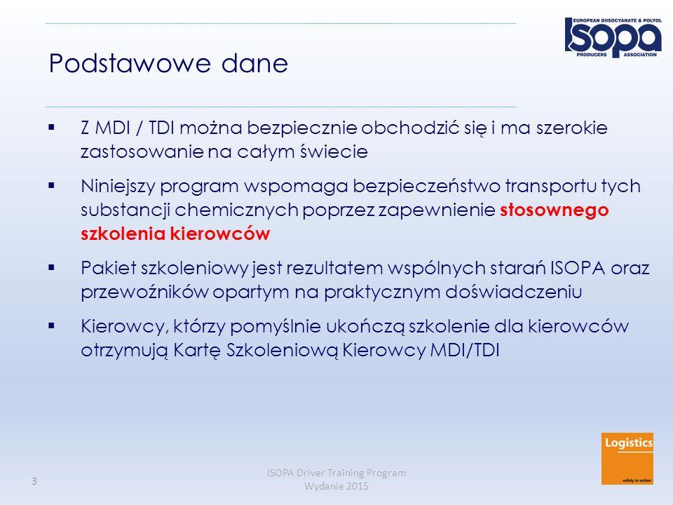 ISOPA Driver Training Program Wydanie 2015 44 3-minutowa kontrola po wyładowaniu (2) Dokumentacja (2)  Klient potrzebuje: Kopię dokumentu transportowego podpisaną przez kierowcę i klienta Świadectwo Analizy  Kierowca zachowuje: Kopię dokumentu transportowego podpisaną przez kierowcę i klienta Dla TDI: Uzyskaj lub zrób sam naniesienie do dokumentu transportowego: Pusty kontener zbiornika *), ostatni ładunek: UN 2078 Dwuizocyjanian toluenu 6.1, II *) lub: autocysterna; demontowalny zbiornik; przenośny zbiornik
