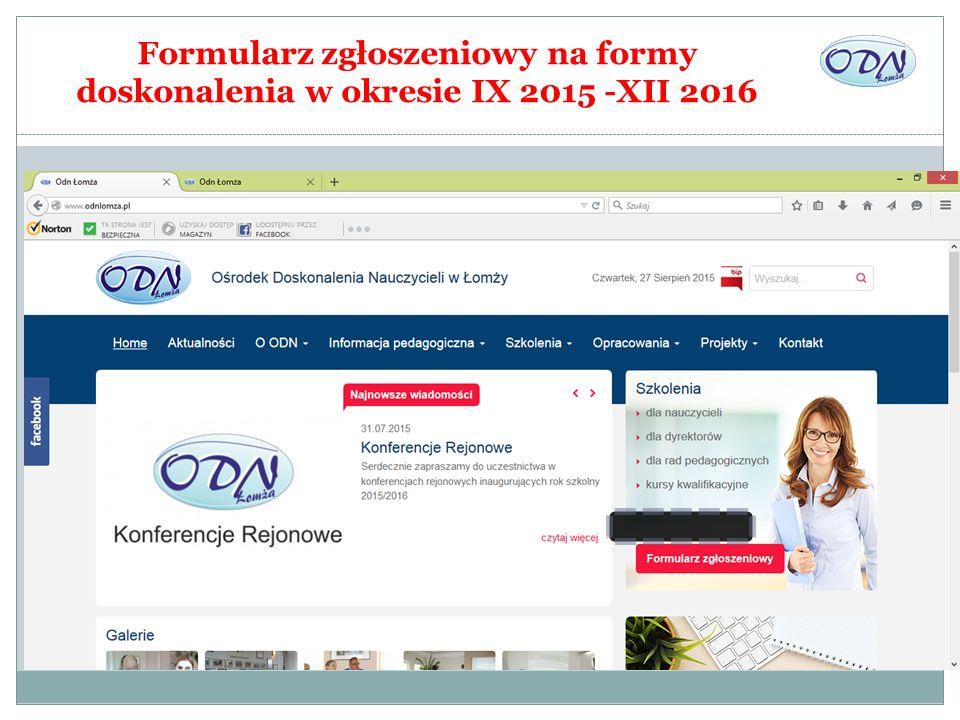 Formularz zgłoszeniowy na formy doskonalenia w okresie IX 2015 -XII 2016