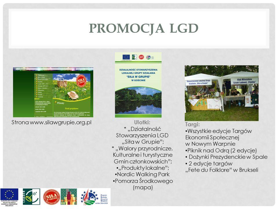 Strona www.silawgrupie.org.pl Targi: Wszystkie edycje Targów Ekonomii Społecznej w Nowym Warpnie Piknik nad Odrą (2 edycje) Dożynki Prezydenckie w Spa