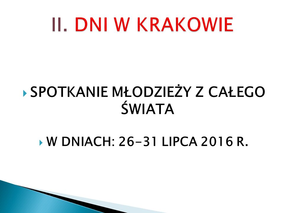  W DNIACH: 26-31 LIPCA 2016 R.