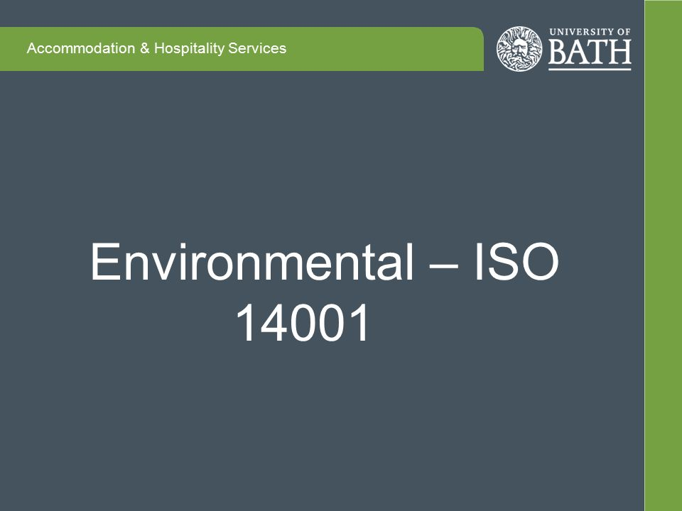Accommodation & Hospitality Services Environmental – ISO 14001