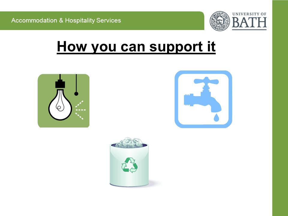 Accommodation & Hospitality Services How you can support it
