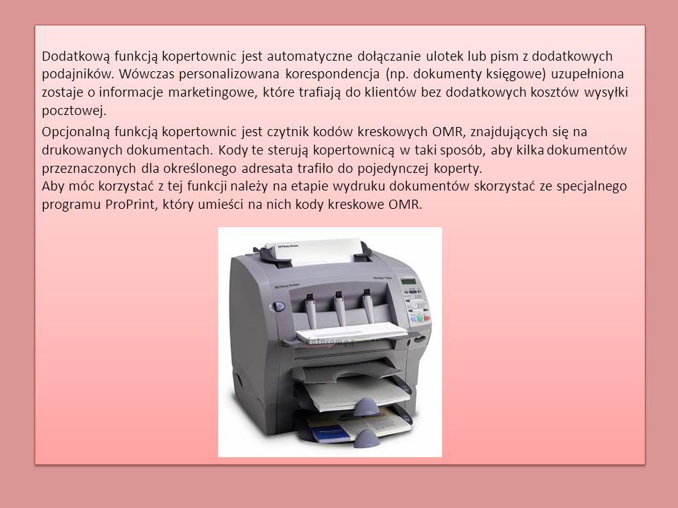 Dodatkową funkcją kopertownic jest automatyczne dołączanie ulotek lub pism z dodatkowych podajników. Wówczas personalizowana korespondencja (np. dokum