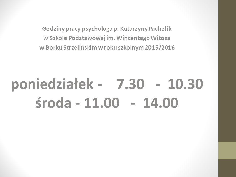 Godziny pracy psychologa p. Katarzyny Pacholik w Szkole Podstawowej im. Wincentego Witosa w Borku Strzelińskim w roku szkolnym 2015/2016 poniedziałek