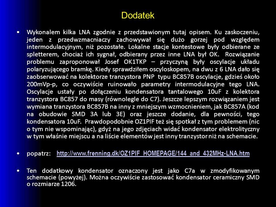 Dodatek Wykonalem kilka LNA zgodnie z przedstawionym tutaj opisem.