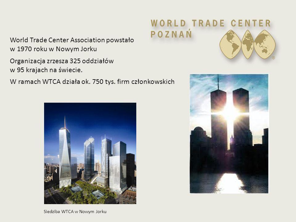 Siedziba WTCA w Nowym Jorku World Trade Center Association powstało w 1970 roku w Nowym Jorku Organizacja zrzesza 325 oddziałów w 95 krajach na świeci