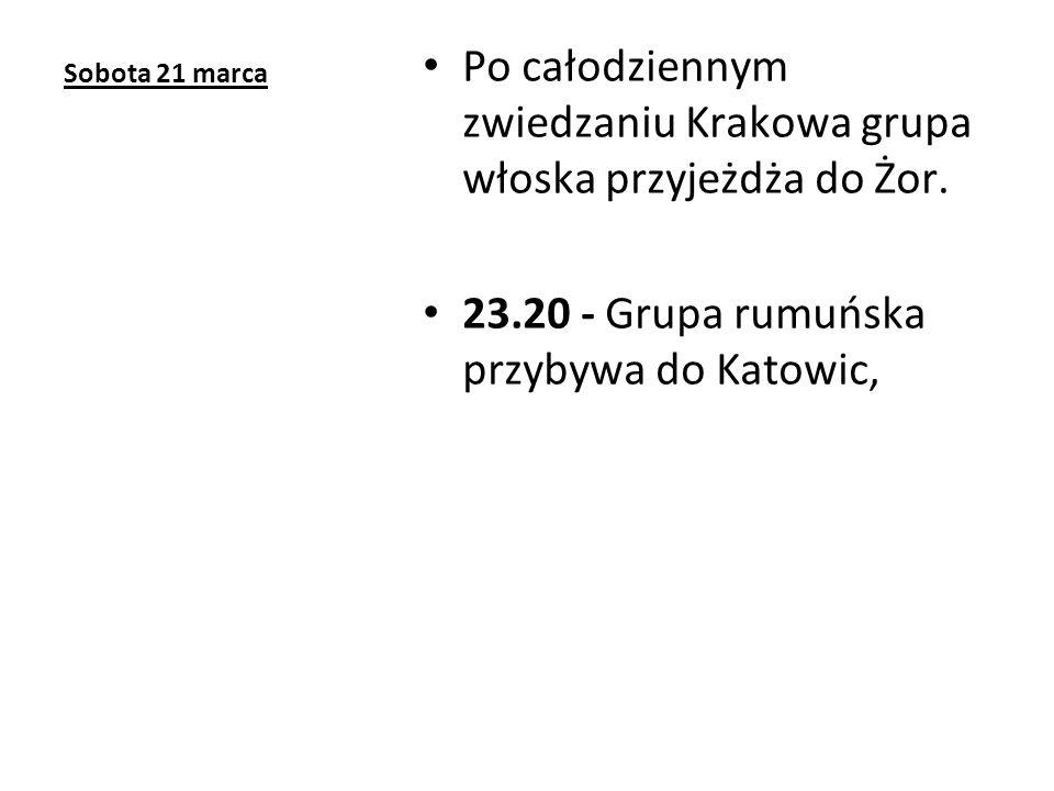 Sobota 21 marca Po całodziennym zwiedzaniu Krakowa grupa włoska przyjeżdża do Żor.