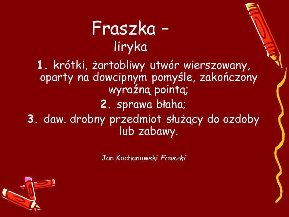 Fraszka – liryka 1.