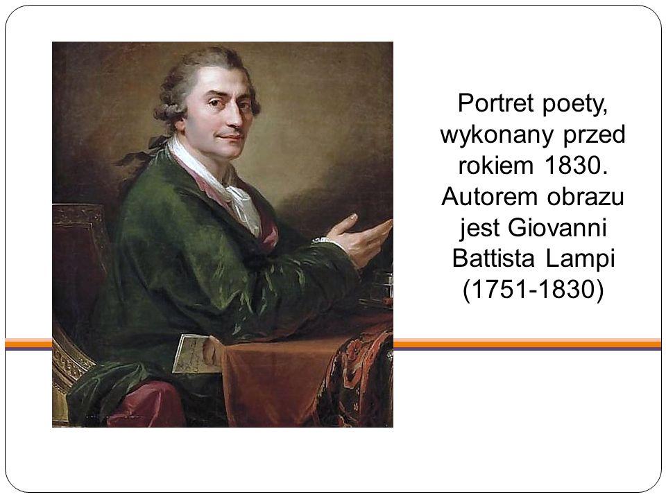 Portret poety, wykonany przed rokiem 1830. Autorem obrazu jest Giovanni Battista Lampi (1751-1830)