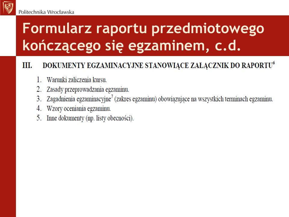Formularz raportu przedmiotowego kończącego się egzaminem, c.d.