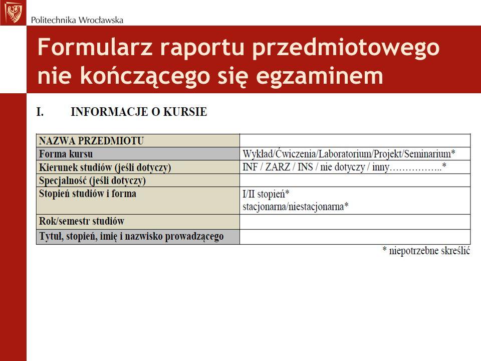 Formularz raportu przedmiotowego nie kończącego się egzaminem