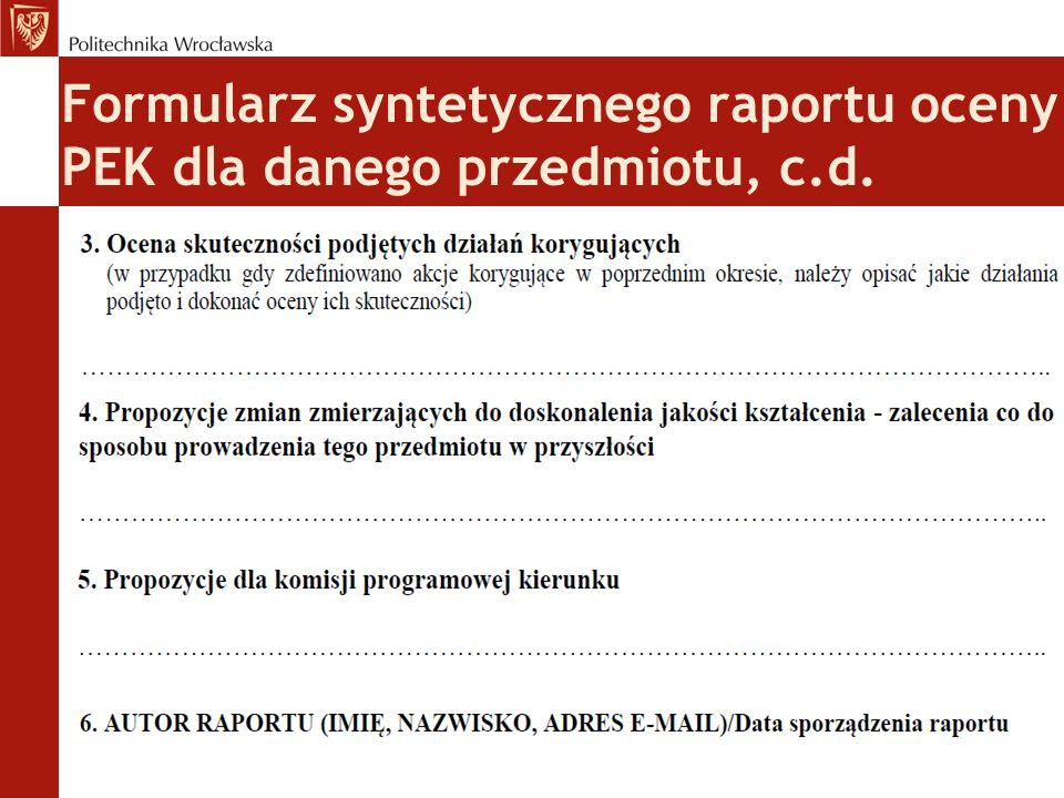 Formularz syntetycznego raportu oceny PEK dla danego przedmiotu, c.d.
